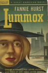 Lummox by Fannie Hurst, Visual + Material Resources, and Fleet Library