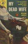 My Dead Wife by William Worley, Visual + Material Resources, and Fleet Library