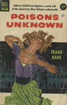 Poisons Unknown by Frank Kane, Visual + Material Resources, and Fleet Library