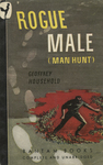 Rogue Male (Man Hunt) by Geoffrey Household, Visual + Material Resources, and Fleet Library