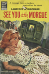 See You at the Morgue by Lawrence G. G. Blockman, Visual + Material Resources, and Fleet Library