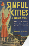Sinful Cities of the Western World by Hendrik de Leeuw, Visual + Material Resources, and Fleet Library