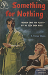 Something for Nothing by H. Vernor Dixon, Visual + Material Resources, and Fleet Library