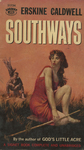 Southways by Erskine Caldwell, Visual + Material Resources, and Fleet Library