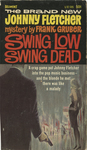Swing Low Swing Dead by Frank Gruber, Visual + Material Resources, and Fleet Library