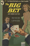 The Big Bet by Edward Harris Heth, Visual + Material Resources, and Fleet Library
