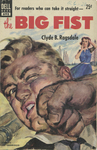 The Big Fist by Clyde B. Ragsdale, Visual + Material Resources, and Fleet Library