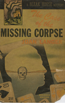 The Case of the Missing Corpse by Joan Sanger, Visual + Material Resources, and Fleet Library