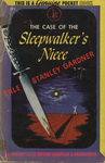 The Case of the Sleepwalker's Niece by Erle Stanley Gardner, Visual + Material Resources, and Fleet Library
