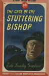 The Case of the Stuttering Bishop by Erle Stanley Gardner, Visual + Material Resources, and Fleet Library