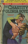 The Chastity of Gloria Boyd by Donald Henderson Clarke, Visual + Material Resources, and Fleet Library