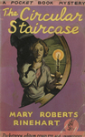 The Circular Staircase by Mary Roberts Rinehart, Visual + Material Resources, and Fleet Library