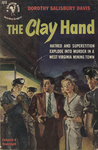 The Clay Hand by Dorothy Salisbury Davis, Visual + Material Resources, and Fleet Library