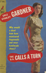 The D.A. Calls a Turn by Erle Stanley Gardner, Visual + Material Resources, and Fleet Library