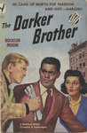 The Darker Brother by Bucklin Moon, Visual + Material Resources, and Fleet Library