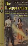 The Disappearance by Philip Wylie, Visual + Material Resources, and Fleet Library