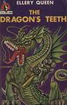 The Dragon's Teeth by Ellery Queen, Visual + Material Resources, and Fleet Library