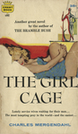 The Girl Cage by Charles Mergendahl, Visual + Material Resources, and Fleet Library