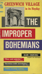 The Improper Bohemians by Allen Churchill, Visual + Material Resources, and Fleet Library