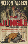 The Jungle by Nelson Algren, Visual + Material Resources, and Fleet Library