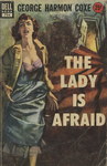 The Lady is Afraid by George Harmon Coxe, Visual + Material Resources, and Fleet Library