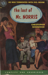 The last of Mr. Norris by Christopher Isherwood, Visual + Material Resources, and Fleet Library