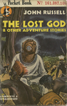The Lost God & Other Adventure Stories by John Russell, Visual + Material Resources, and Fleet Library