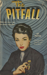 The Pitfall by Jay Dratler, Visual + Material Resources, and Fleet Library