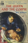 The Queen and the Corpse by Max Murray, Visual + Material Resources, and Fleet Library