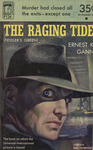 The Raging Tide by Ernest K. Gann, Visual + Material Resources, and Fleet Library