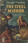 The Steel Mirror by Donald Hamilton, Visual + Material Resources, and Fleet Library