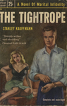 The Tightrope by Stanley Kauffmann, Visual + Material Resources, and Fleet Library