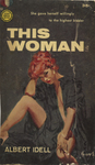 This Woman by Albert Idell, Visual + Material Resources, and Fleet Library