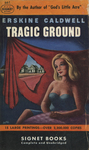 Tragic Ground by Erskine Caldwell, Visual + Material Resources, and Fleet Library