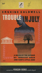 Trouble in July by Erskine Caldwell, Visual + Material Resources, and Fleet Library