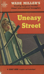 Uneasy Street by Wade Miller, Visual + Material Resources, and Fleet Library