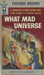 What Mad Universe by Fredric Brown, Visual + Material Resources, and Fleet Library
