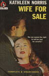 Wife for Sale by Kathleen Norris, Visual + Material Resources, and Fleet Library
