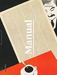 Manual / Issue two by Amy Pickworth, Editor; S. Hollis Mickey, editor; Sarah Ganz Blythe, editor; James Allen; Alison W. Chang; Kenneth Goldsmith; Daniel Harkett; Cyrus Highsmith; Jan Howard; Kate Irvin; Antoine Revoy; and Nancy Skolos