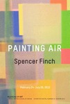Painting Air: Spencer Finch