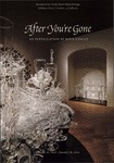 After You're Gone: An Installation by Beth Lipman