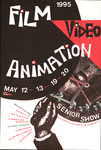 1995 Film Video Animation: Senior Show