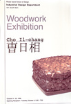 Woodwork Exhibition: Cho Il-Chang