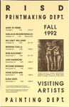 RISD Printmaking Dept. Painting Dept.: Fall 1992 Visiting Artists