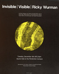Invisible: Visible: Ricky Wurman: Tuesday, December 5th, 1972, 8pm: Alumni Hall on the Pembroke Campus /  Bruce Helander