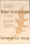 Graphic Design & Landscape Architecture Present a Lecture by Robert Glenn Ketchum: Master Photographer & Environmental Activist