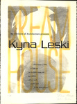 Dream House: The Division of Architecture Presents Kyna Leski