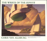 The Wreck of the Zephyr : Chris Van Allsburg