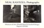 Neal Rantoul: Photographs: Museum of Art - Rhode Island School of Design: August 5-29, 1981