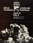 Dirk Bach: Cloud Manadalas: Landscape Buddhism, April 4 = May 4